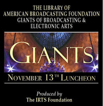 The 16th Annual Library of American Broadcasting Foundation's Giants of Broadcasting & Electronic Arts Luncheon